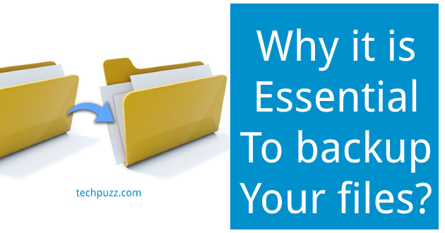 Why it is essential to backup your files