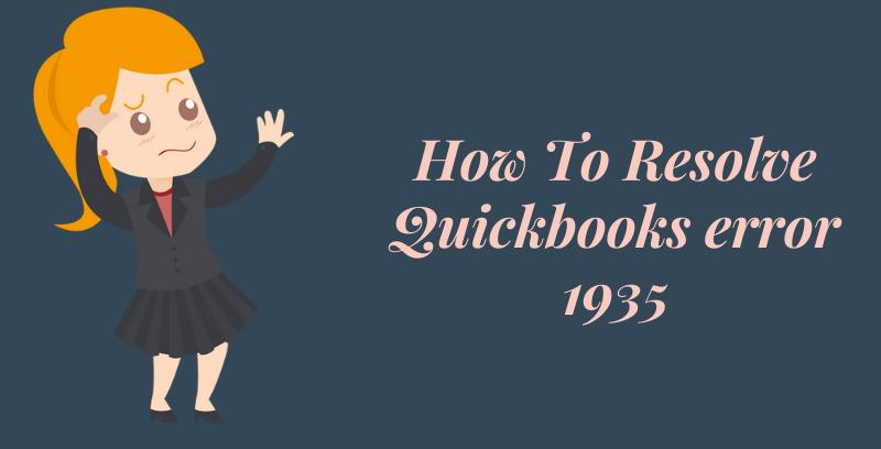 Resolve Quickbooks Error 1935