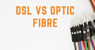 DSL vs Optic Fibre