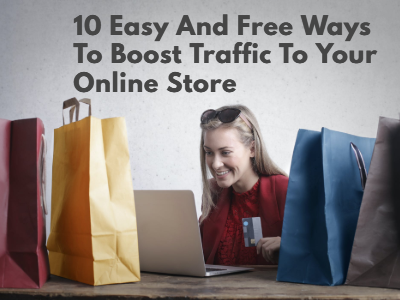 how to Boost Traffic To Your Online Store